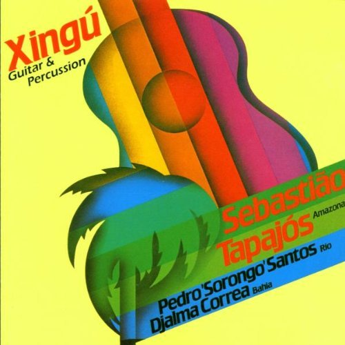 xingu-guitar-and-percussion-by-sebastiao-tapajos-2010-11-16