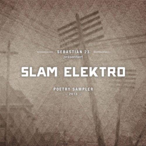 Slam Elektro (Sebastian 23 präsentiert Slam Elektro)