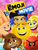 The Emoji Movie Coloring Book: 30 Illustrations for Kids and Any Fan of Emoji.