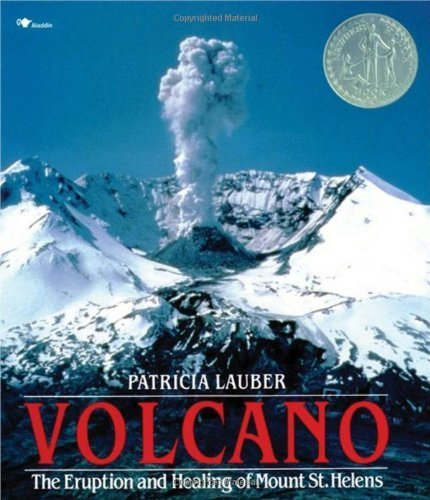 Volcano: The Eruption and Healing of Mount St. Helens by Patricia Lauber (1993-03-31)