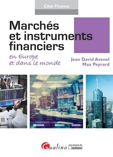 Marchs et instruments financiers en Europe et dans le monde