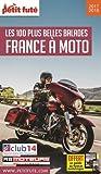 Petit Futé France à moto : Les 100 plus belles balades