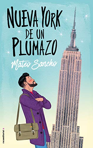 Nueva York de un plumazo (Novela) (Spanish Edition)
