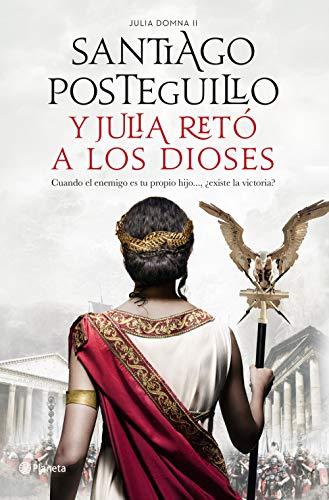 Y Julia retó a los dioses eBook: Posteguillo, Santiago: Amazon.es ...