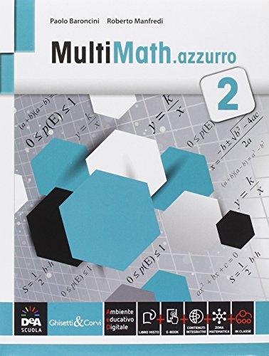 Multimath azzurro. Per le Scuole superiori. Con e-book. Con espansione online: 2