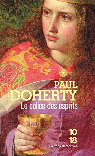 Le calice des esprits (1) par Paul DOHERTY