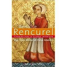 Chemins vers le silence intérieur avec Benoîte Rencurel