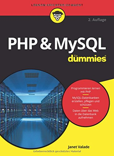 PHP and MySQL fur Dummies por Janet Valade