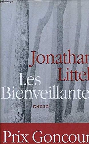 Les Bienveillantes -Prix Goncourt et Prix du roman de l'Académie française 2006