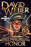 Uncompromising Honor (Honor Harrington Book 19) (English Edition)
