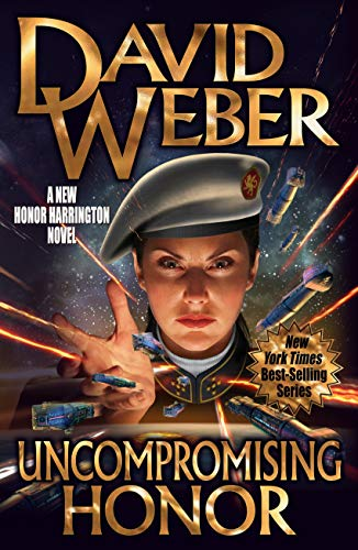 Uncompromising Honor (Honor Harrington Book 19) (English Edition) (Bad-zeit-grenze)