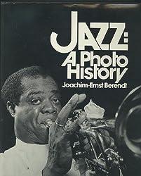 Jazz: A Photo History by Joachim-Ernst Berendt (1979-12-01)