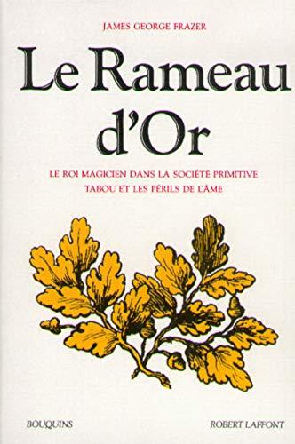 Le Rameau d'or, tome 1 par James-George Frazer