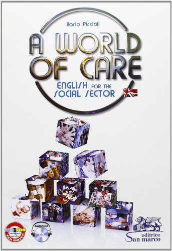 World of care. English for the social sector. Con espansione online. Per le Scuole superiori