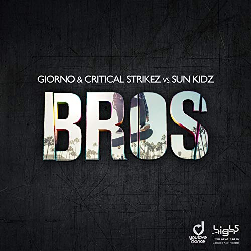 Giorno & Critical Strikez vs. Sun Kidz - Bros