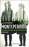 Image of Monteperdido - Das Dorf der verschwundenen Mädchen: Kriminalroman