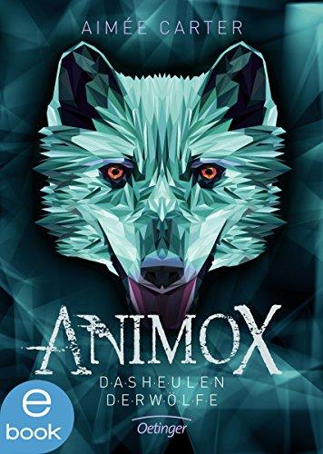 Animox. Das Heulen der Wölfe -