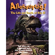 Allosaurus! the Life and Death of Big Al (Discovery Kids)