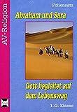 Abraham und Sara - Foliensatz: Gott begleitet auf dem Lebensweg (1. und 2. Klasse) (AV-Religion)