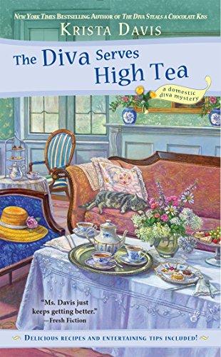 The Diva Serves High Tea (A Domestic Diva Mystery, Band 10) -