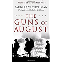 The Guns of August by Barbara W. Tuchman (1962-12-23)