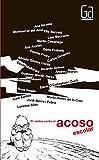 21 relatos contra el acoso escolar (Gran Angular)