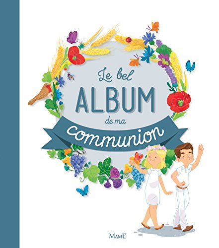 Le bel album de ma communion par Gaëlle Tertrais