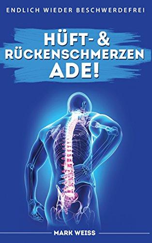 Linderung Iher Rückenschmerzen (German Edition)