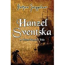 Hanzel Sventska, A Third Pirate's Tale