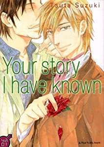 Your story I have know Edition simple One-shot
