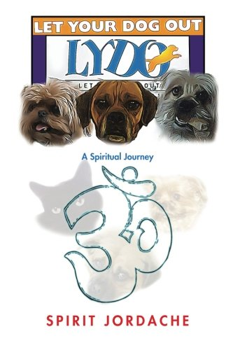 let-your-dog-out-a-spiritual-journey