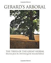 Gerard's Arboral: The Trees of the Great Herbal