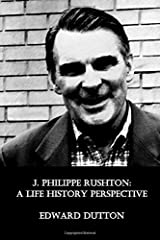 J. Philippe Rushton: A Life History Perspective Paperback