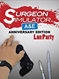 Lan Party: Surgeon Simulator Playing The Exclusive Co op Game Mode With My Dad (2 Doctors One Bob) [OV]
