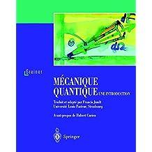 Mécanique quantique : Une introduction