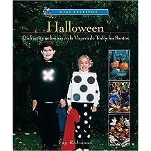 Halloween: Disfraces y Golosinas en la Vispera de Todos los Santos (Dias Festivos/Finding Out About Holidays (Spanish))