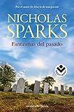 Fantasmas del pasado (Bestseller Ficcion)