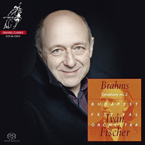 Brahms: Symphony no. 2; Tragic Overture; Academic Festival Overture By Ivan Fischer ,Budapest Festival Orchestra ,Brahms (Composer) (2014-12-08) Brahms Symphony 2 Fischer