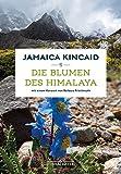 Die Blumen des Himalaya