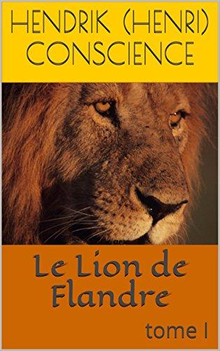 Download Le Lion de Flandre: tome I pdf, epub ebook
