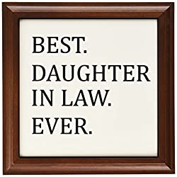 3dRose ft_151493_1 Best Daughterin Law Ever Gifts for Family and Relatives Inlaws Framed Tile, 8 by 8-Inch