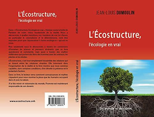 Couverture du livre L'Ecostructure, l'écologie en vrai: de la pensée scientifique à l'écologie