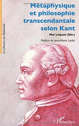 Mtaphysique et philosophie transcendantale selon Kant