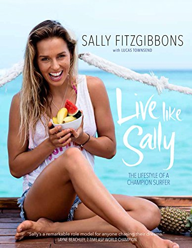 Media Live Like Sally - The Lifestyle of a Champion Surfer Buch mehrfarbig One Size