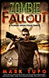 Zombie Fallout 2  - A Plague Upon Your Family by Mark Tufo