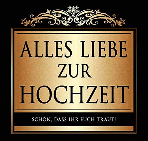 r Flaschenetikett Etikett Alles Liebe zur Hochzeit gold elegant ()