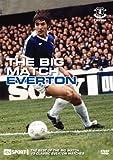 Everton - THE BIG MATCH [DVD]