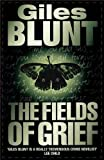 The Fields of Grief by Giles Blunt (2009-10-02) - Giles Blunt