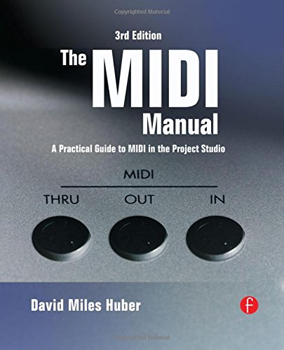 The MIDI Manual: A Practical Guide to MIDI in the Project Studio (Audio Engineering Society Presents)