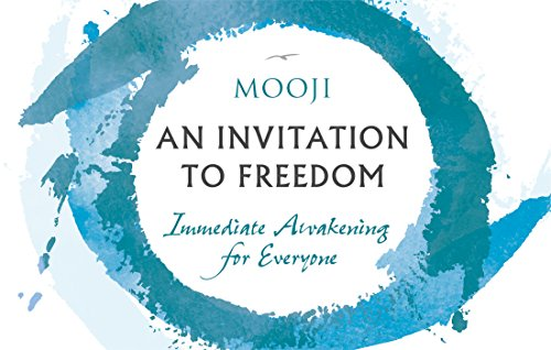 An Invitation to Freedom: Immediate Awakening for Everyone por Mooji